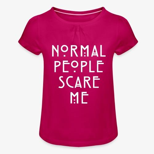 NORMAL PEOPLE SCARE ME - T-shirt à fronces au col Fille