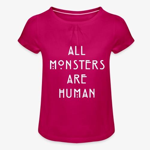 All Monsters Are Human - T-shirt à fronces au col Fille