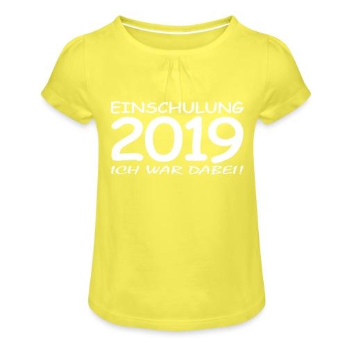 Einschulung 2019 - Mädchen-T-Shirt mit Raffungen