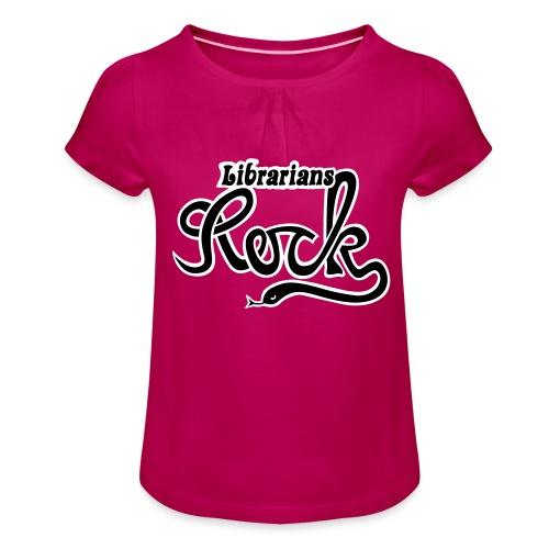 Librarians ROCK - T-shirt med rynkning flicka