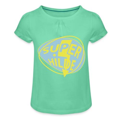 superhilde - Mädchen-T-Shirt mit Raffungen