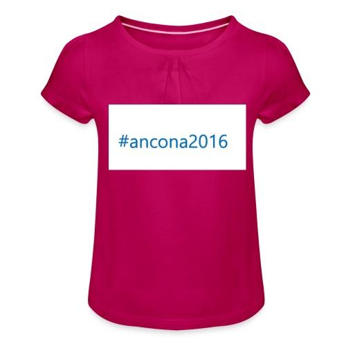 #ancona2016 - Camiseta para niña con drapeado
