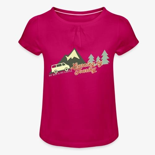 Learning by Touring - Mädchen-T-Shirt mit Raffungen