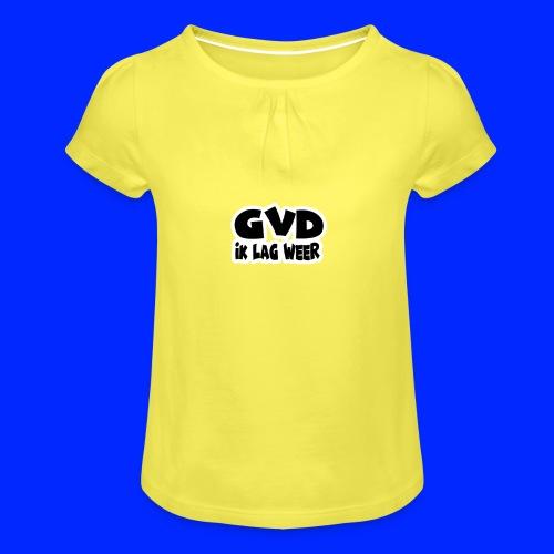 GVD ik lag weer - Meisjes-T-shirt met plooien
