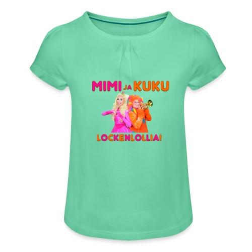 Mimi ja Kuku Lockenlollia - Tyttöjen t-paita, jossa rypytyksiä