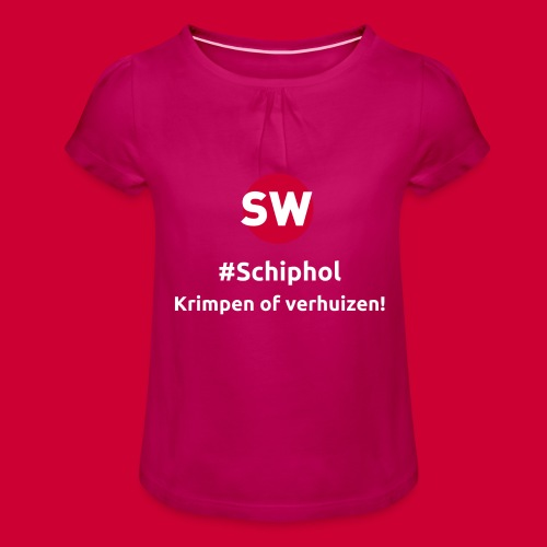 #Schiphol - krimpen of verhuizen! - Meisjes-T-shirt met plooien