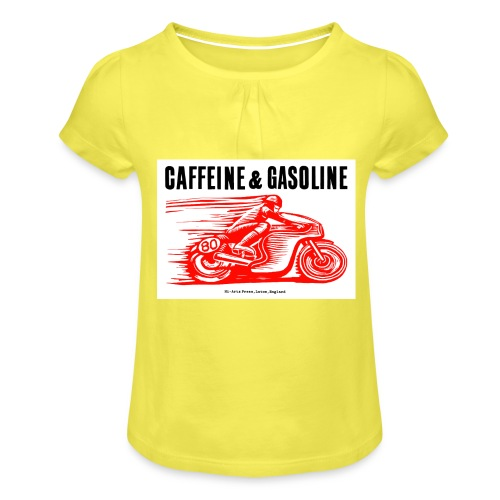 Caffeine & Gasoline black text - Girl's T-Shirt with Ruffles