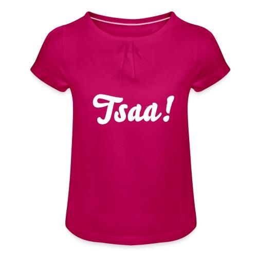 Tsaa! - Meisjes-T-shirt met plooien