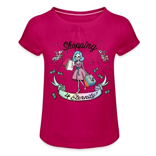 Shopping für immer und ewig - Mädchen-T-Shirt mit Raffungen