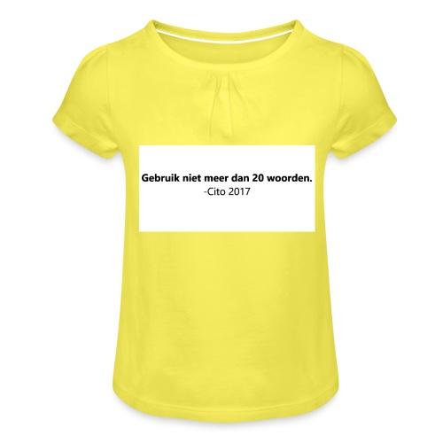 Gebruik niet meer dan 20 woorden - Meisjes-T-shirt met plooien