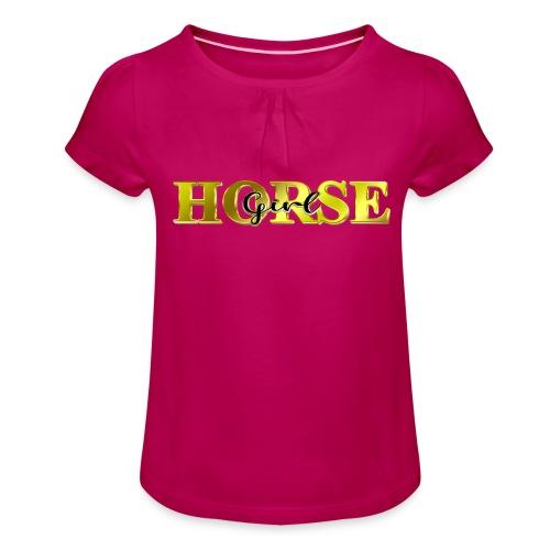 Horsegirl Reiten Pferde Geschenk - Mädchen-T-Shirt mit Raffungen