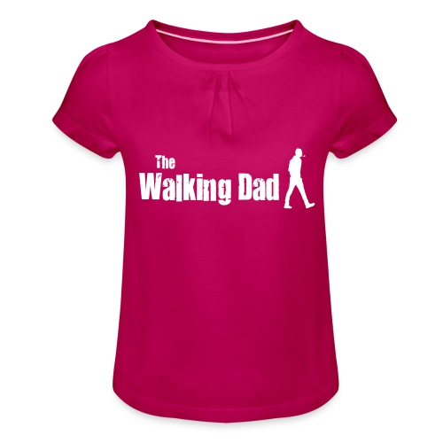 the walking dad white text on black - Girl's T-Shirt with Ruffles