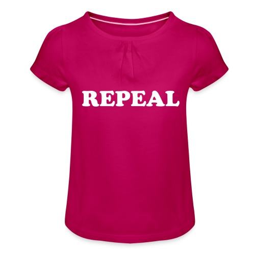 Repeal tshirt - Girl's T-Shirt with Ruffles