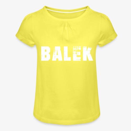 BALEK - T-shirt à fronces au col Fille