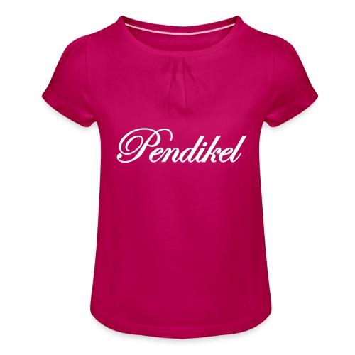 Pendikel Schriftzug (offiziell) Buttons & - Mädchen-T-Shirt mit Raffungen