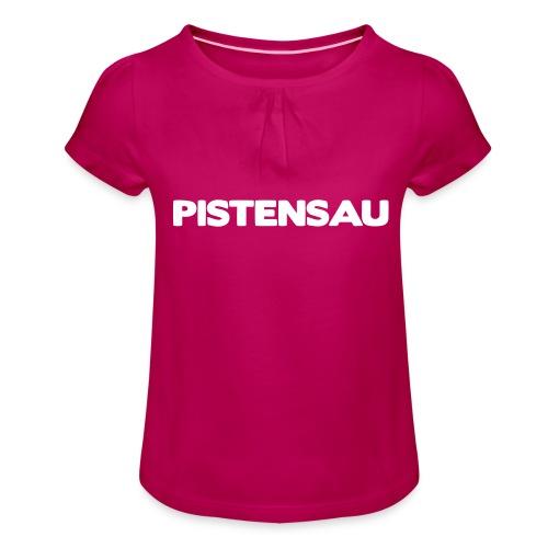 Ski Shirt Pistensau - Mädchen-T-Shirt mit Raffungen