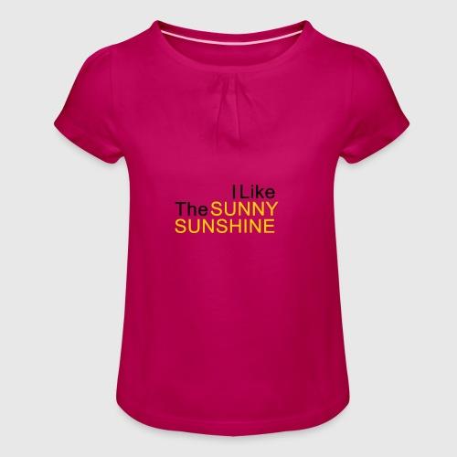 Sunny Sunshine... - Meisjes-T-shirt met plooien