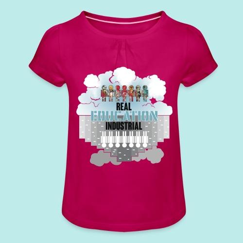 Real Education vs. Industrial Education - Camiseta para niña con drapeado