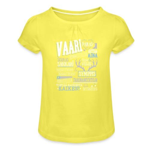 Vaarin Oma Paita V - Tyttöjen t-paita, jossa rypytyksiä