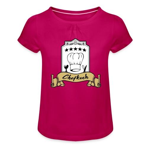 Chefkoch leidenschaftlicher und überzeugter Koch - Mädchen-T-Shirt mit Raffungen