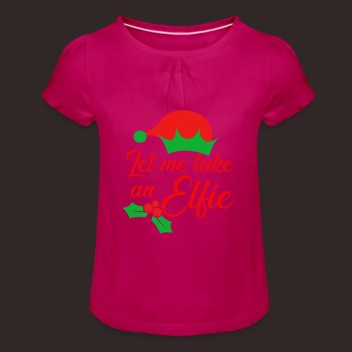 Weihnachten | Elf Mütze Weihnachtself Wortspiel - Mädchen-T-Shirt mit Raffungen