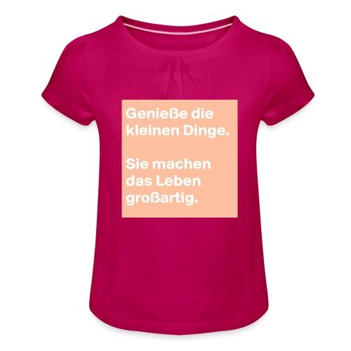 Sprüchekleidung - Mädchen-T-Shirt mit Raffungen