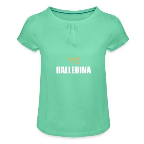 Ballerina - Mädchen-T-Shirt mit Raffungen