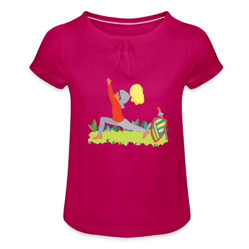 Der Ritter - Mädchen-T-Shirt mit Raffungen