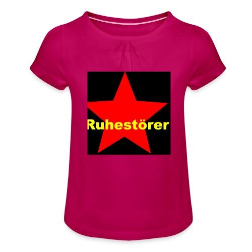 Ruhestörer - Mädchen-T-Shirt mit Raffungen
