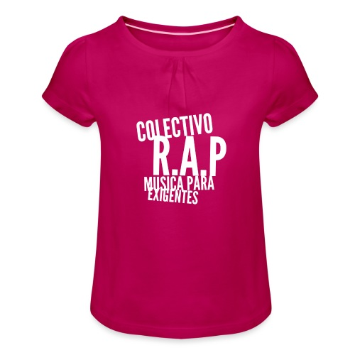 SOLO PARA AMANTES DEL RAP// Colectivo R.A.P - Camiseta para niña con drapeado