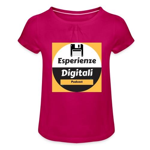 Logo Esperienze Digitali - Maglietta da ragazza con arricciatura