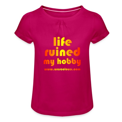 life ruined my hobby sunburst - Girl's T-Shirt with Ruffles