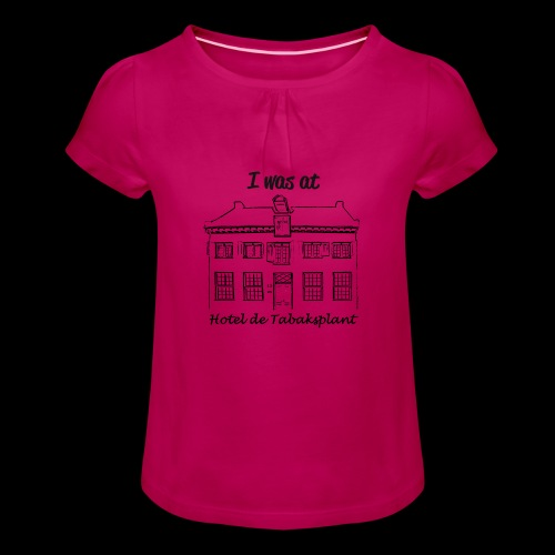 I was at Hotel de Tabaksplant BLACK - Girl's T-Shirt with Ruffles