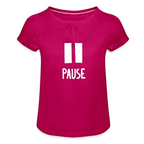 Pause - Meisjes-T-shirt met plooien