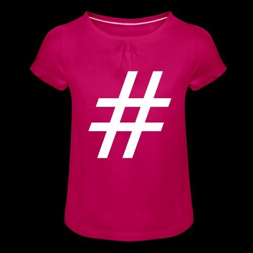 Hashtag Team - Mädchen-T-Shirt mit Raffungen