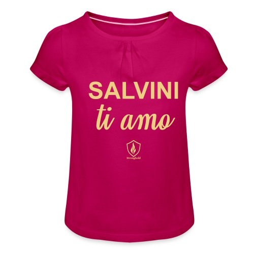 Salvini ti amo - Mädchen-T-Shirt mit Raffungen