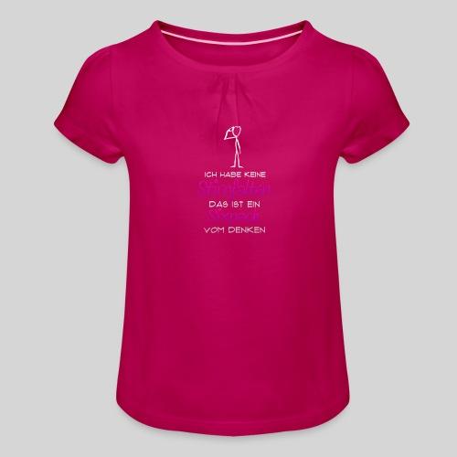 ich habe keine Stirnfalten das ist ein Sixpack - Mädchen-T-Shirt mit Raffungen