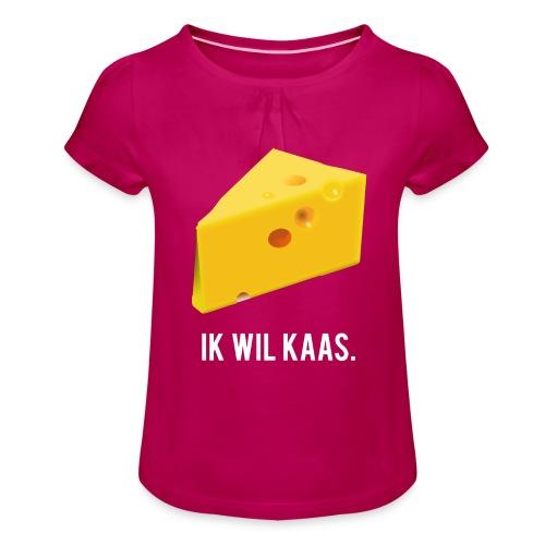 Ik wil kaas - Meisjes-T-shirt met plooien