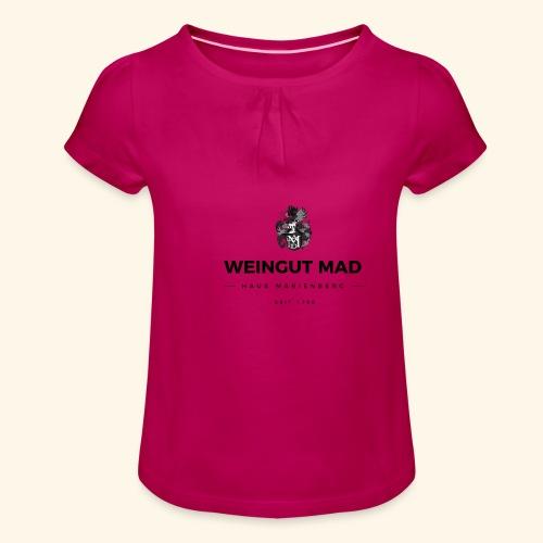 Weingut MAD - Mädchen-T-Shirt mit Raffungen