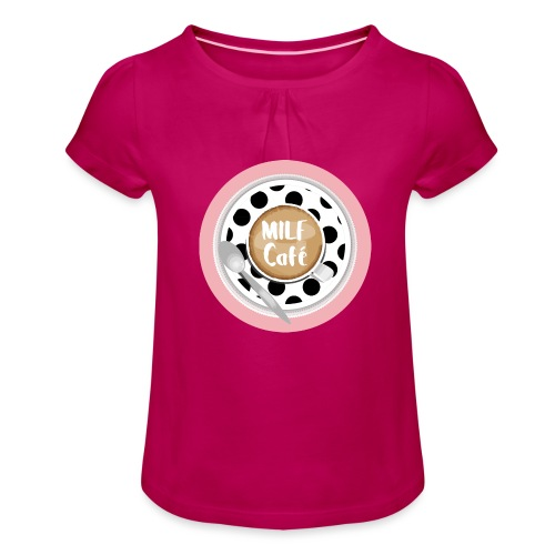 Milfcafé - MILF Logo Instagram Blogger Musthave - Mädchen-T-Shirt mit Raffungen