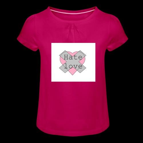 Hate love - Camiseta para niña con drapeado