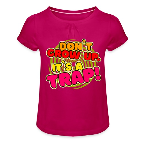 Es ist eine Falle! - Mädchen-T-Shirt mit Raffungen