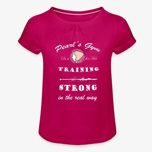 Strong in the Real Way - Maglietta da ragazza con arricciatura