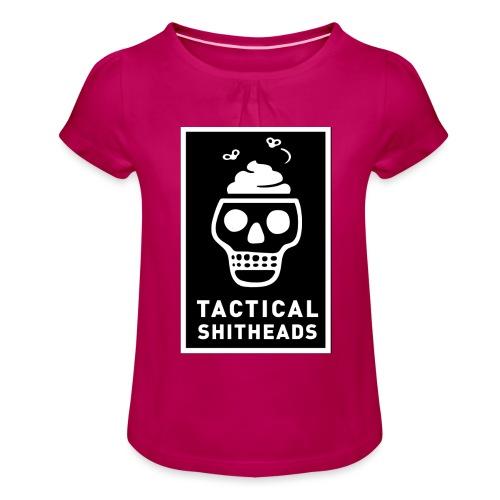 Tacshit Shitheadskull - Mädchen-T-Shirt mit Raffungen
