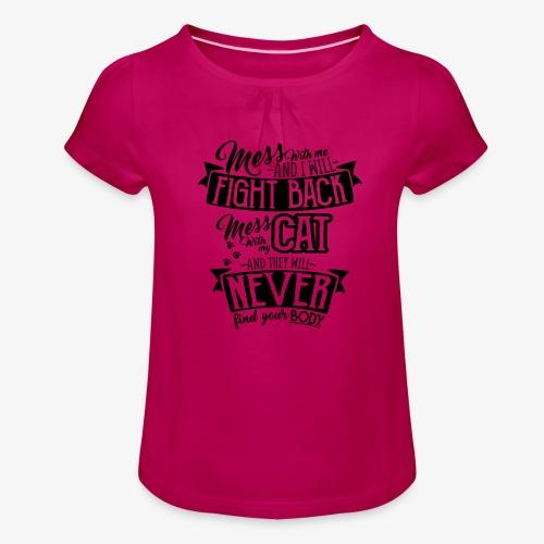 Mess with my Cat - Tyttöjen t-paita, jossa rypytyksiä