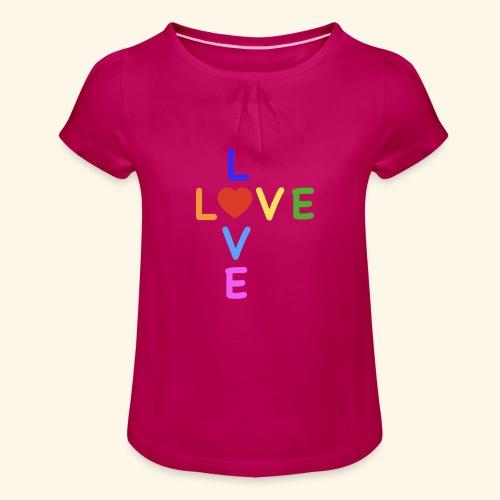 Rainbow Love. Regenbogen Liebe - Mädchen-T-Shirt mit Raffungen