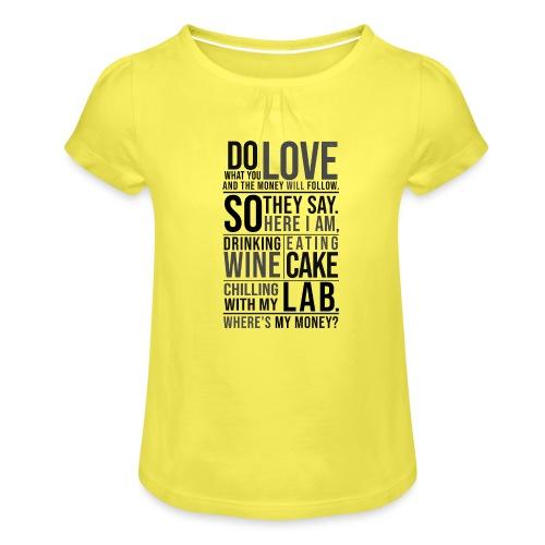 Wine, Cake, Lab III - Tyttöjen t-paita, jossa rypytyksiä