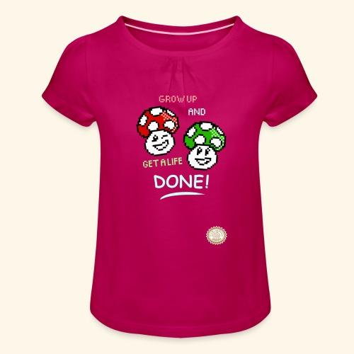 GROW UP AND GET A LIFE - Maglietta da ragazza con arricciatura