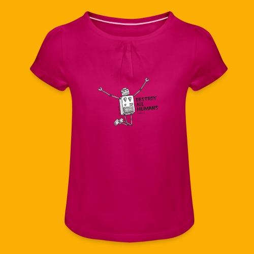 Dat Robot: Happy To Destroy Light - Meisjes-T-shirt met plooien