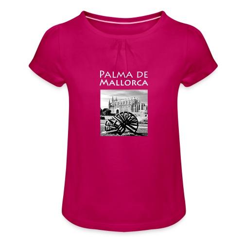 Palma de Mallorca mit Cathedrale Heiligen Maria - Mädchen-T-Shirt mit Raffungen